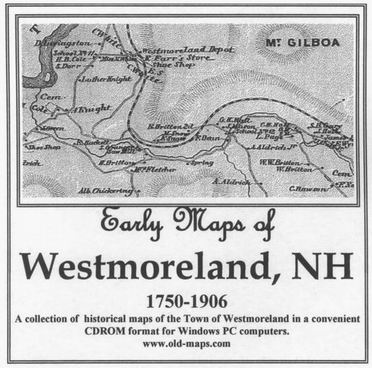 Early Maps of Westmoreland NH, 1750-1906 CDROM